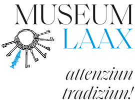 Museum Laax – attenziun tradiziun!